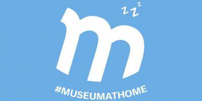 #MuseumAtHome