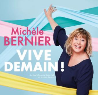 Show. Michèle Bernier
